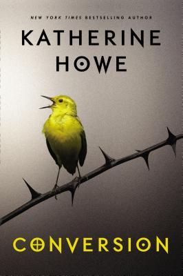 Conversion By Howe, Katherine